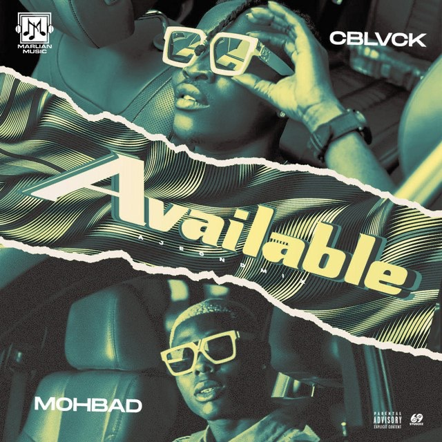 [Music] C Blvck x Mohbad – Available