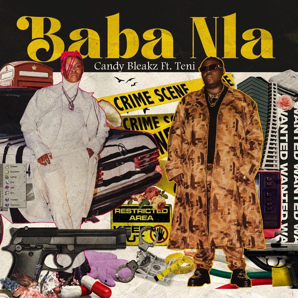 [Music] Candy Bleakz Ft. Teni – Baba Nla