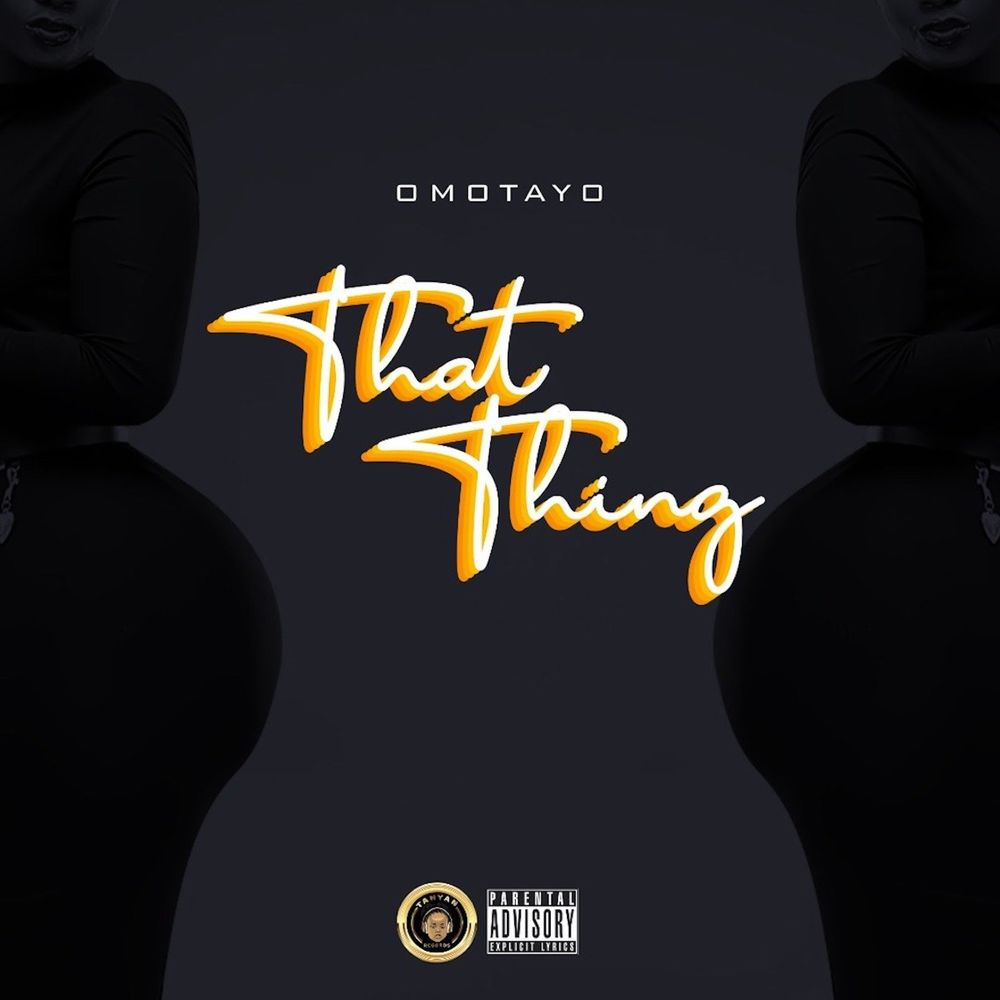[Music] Omotayo – That Thing