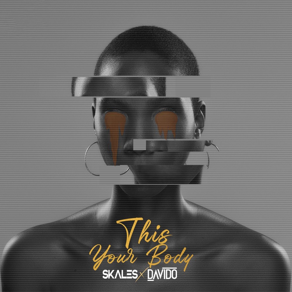 [Music] Skales Ft. Davido – This Your Body