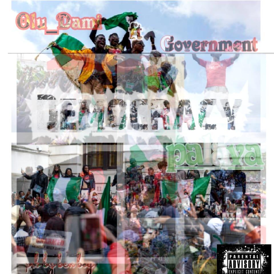 [Music] Olu Dami – Democracy