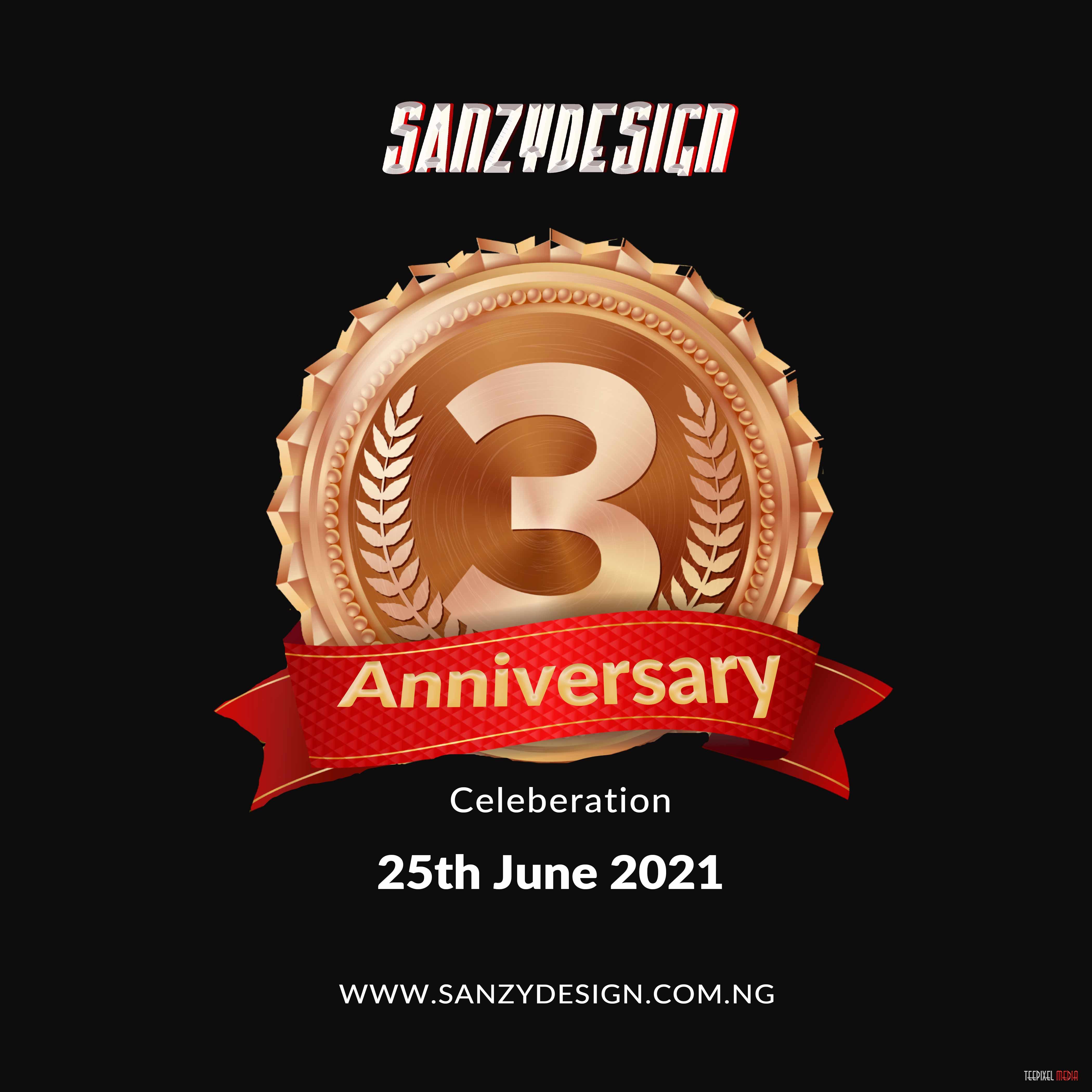 Wow!! Happy 3 Years Anniversary To Sanzy Design