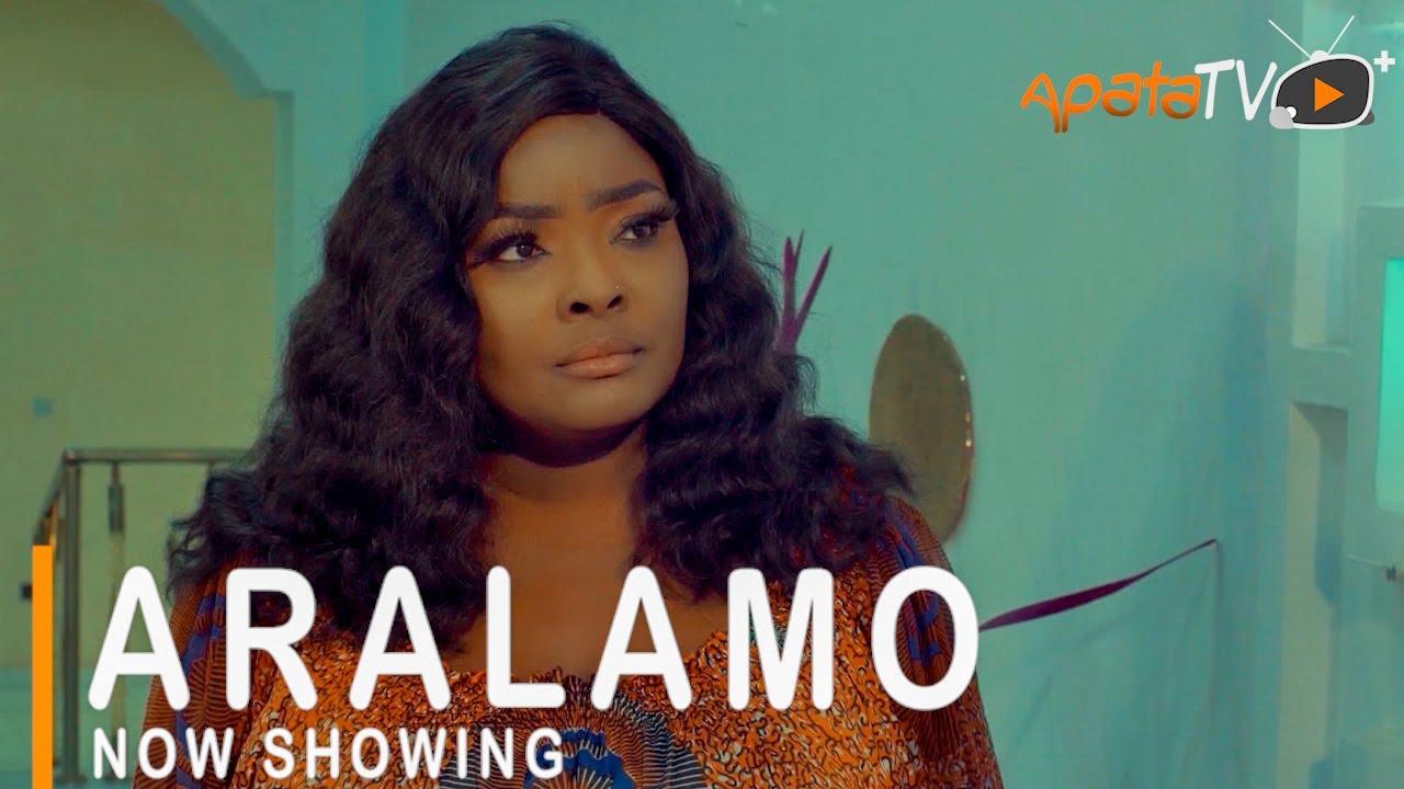 [Movie] Aralamo – 2021 Yoruba Movie