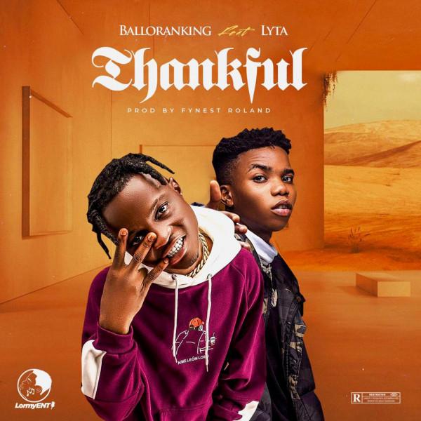 [Music] Balloranking Ft. Lyta – Thankful