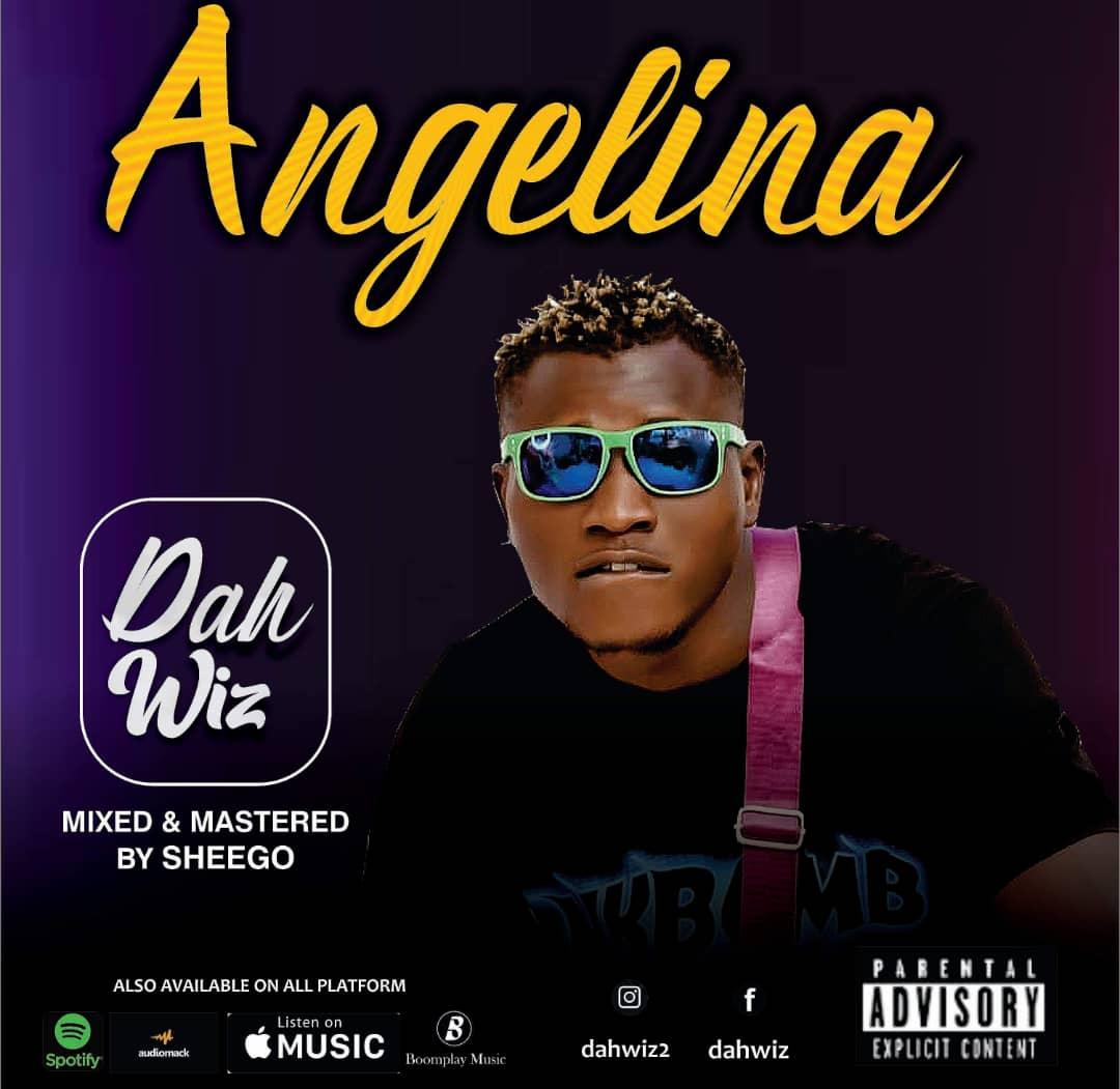 [Music] Dahwiz – Angelina