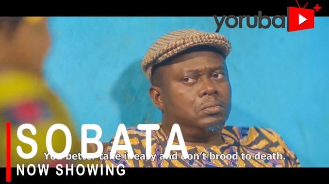 [Movie] Sobata – 2021 Yoruba Movie